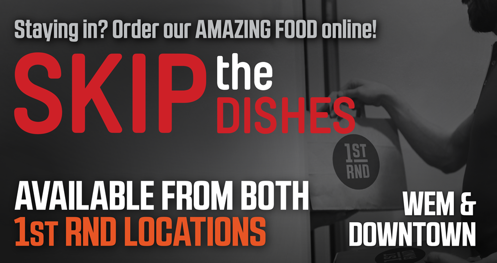 ORDER 1ST RND AT HOME TONIGHT WITH SKIP THE DISHES!!