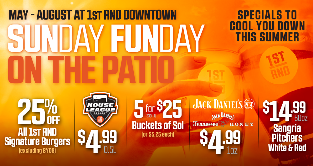 SUNDAY FUNDAY ON THE PATIO DOWNTOWN!!
