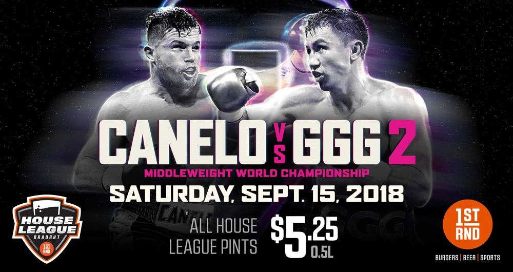 GGG VS CANELO 2 PPV AT BOTH LOCATIONS!!