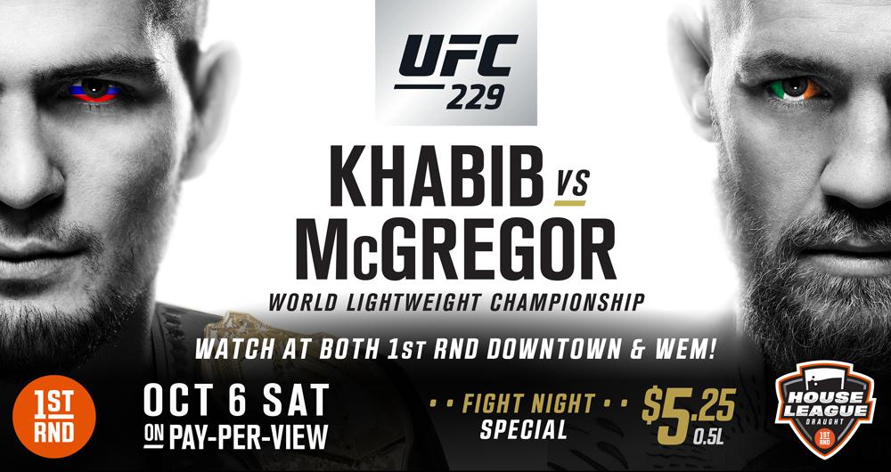 UFC 229 MCGREGOR VS KHABIB AT BOTH LOCATIONS!!
