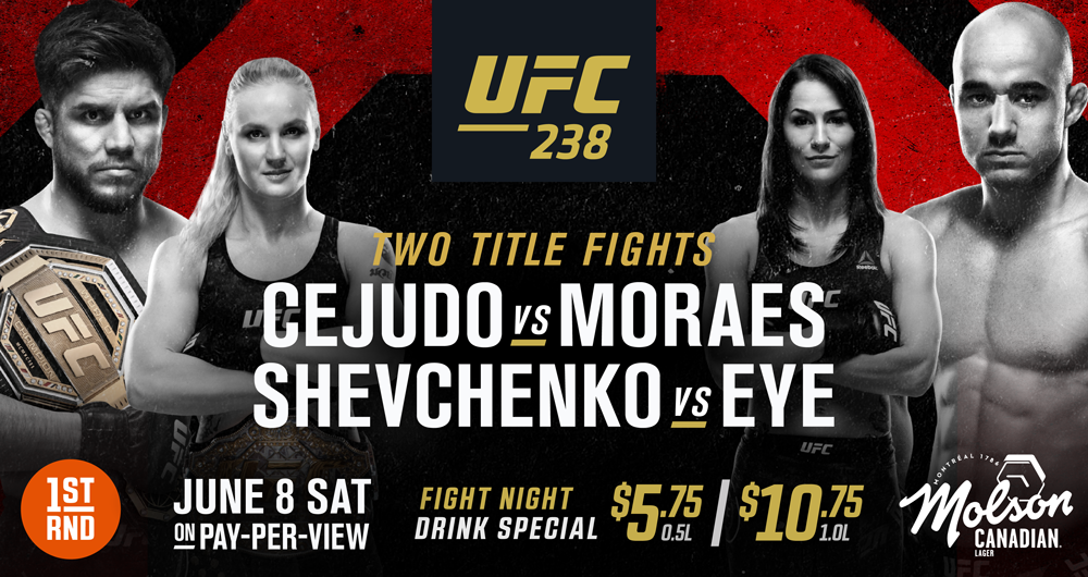 UFC 238 AT 1ST RND DOWNTOWN!!